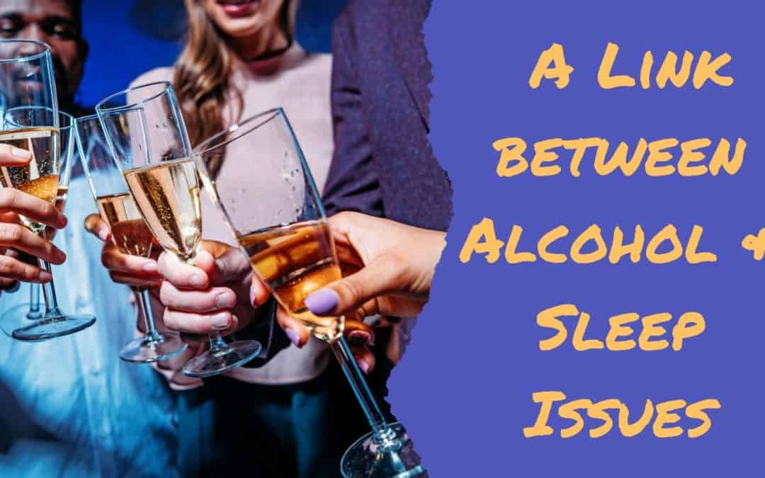 A Link Between Alcohol & Sleep Issues