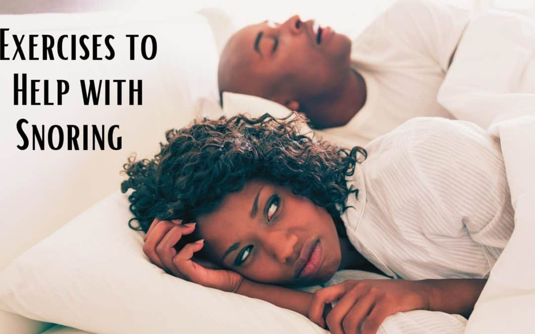 Exercises to Help with Snoring